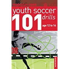 101 Youth Soccer Drills: 12-16 years