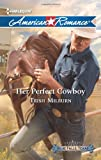 Her Perfect Cowboy (Harlequin American Romance)