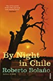By Night In Chile (0099459396) by Bolano, Roberto