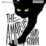 The Amateur | David Gordon