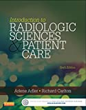 img - for Introduction to Radiologic and imaging Sciences and Patient Care - Pageburst E-Book on Kno (Retail Access Card), 6e book / textbook / text book