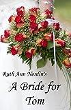 A Bride for Tom (Nebraska Historical Romances Book 2) (English Edition)