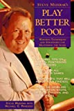 img - for Steve Mizerak's Play Better Pool: Winning Techniques and Strategies for Mastering the Game book / textbook / text book