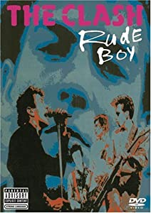 The Clash: Rude Boy