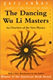 Image of The Dancing Wu Li Masters: An Overview of the New Physics