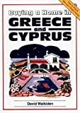 img - for Buying a Home in Greece and Cyprus book / textbook / text book