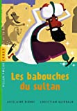 img - for Les babouches du Sultan book / textbook / text book