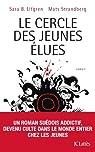 Le Cercle des jeunes �lues par Elfgren
