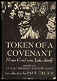 Token of a Covenant: Diary of an East Prussian Surgeon, 1945-47