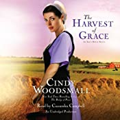 The Harvest of Grace: Book 3 in the Ada's House Amish Romance Series | [Cindy Woodsmall]
