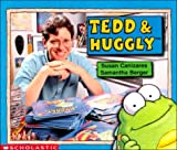 Tedd & Huggly (Learning Center Emergent Readers) (0439046106) by Canizares, Susan
