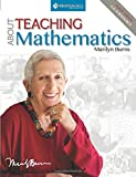 img - for About Teaching Mathematics: A K-8 Resource (4th Edition) book / textbook / text book
