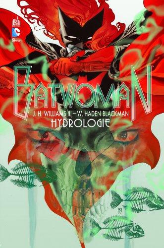 Batwoman (1) : Hydrologie