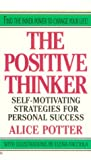 img - for The Positive thinker: self-motivating strategies for persona book / textbook / text book