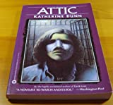 Attic (0446391522) by Dunn, Katherine
