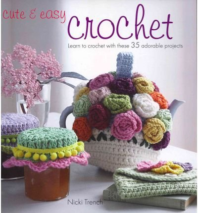cute-easy-crochet-learn-to-crochet-with-these-35-adorable-projects-paperback-common
