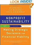 Nonprofit Sustainability: Making Stra...