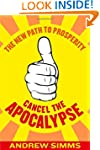 Cancel The Apocalypse: The New Path T...