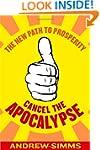Cancel The Apocalypse: The New Path T...