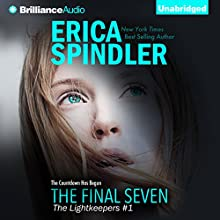The Final Seven: The Lightkeepers, Book 1 Audiobook by Erica Spindler Narrated by Tavia Gilbert