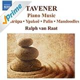 Tavener: Piano Works