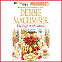 The Perfect Christmas (       UNABRIDGED) by Debbie Macomber Narrated by Tavia Gilbert