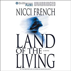 Land of the Living | [Nicci French]