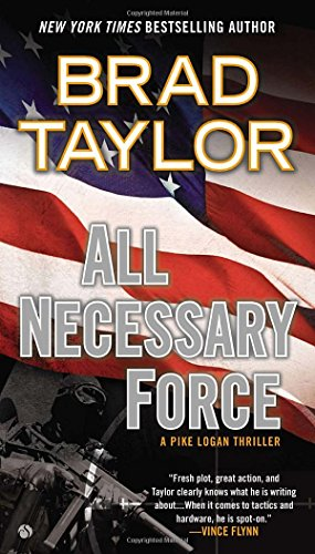 All Necessary Force (Pike Logan, #2)