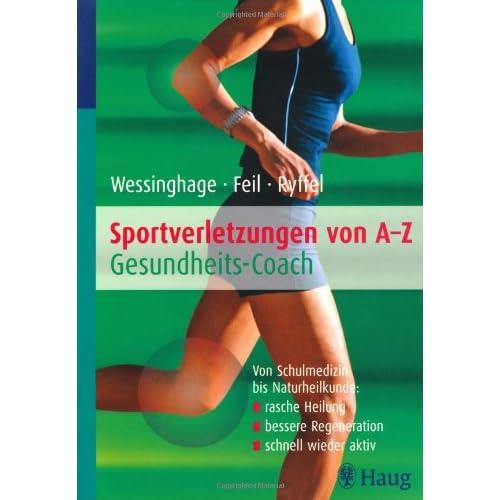 Sportverletzungen von A bis Z Gesundheitscoach
