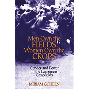 Men Own The Fields, Women Own