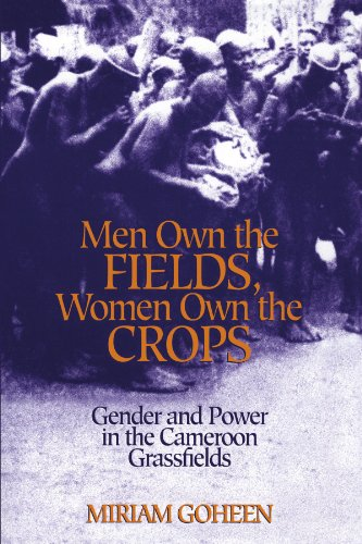 Men Own The Fields, Women Own The Crops: Gender And Power...