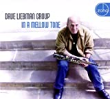 echange, troc Dave Liebmann Group - In a Mellow Tone