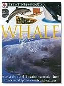 DK Eyewitness Books: Whale