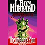 The Invaders Plan: Mission Earth, Volume 1 | L. Ron Hubbard