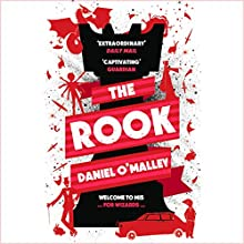 The Rook Audiobook by Daniel O'Malley Narrated by Katy Carmichael