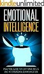 Emotional Intelligence: A Practical G...