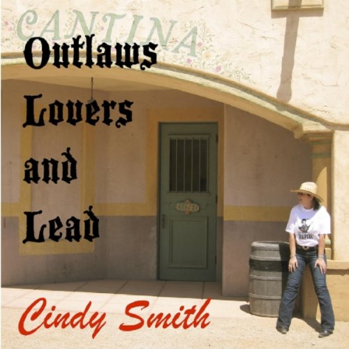 Outlaws, Lovers, and Lead