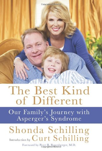 The Best Kind of Different: Our Family's Journey with Asperger's Syndrome: Shonda Schilling, Curt Schilling: 9780061986833: Amazon.com: Books