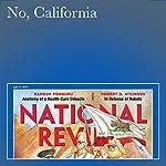 No, California | Kevin D. Williamson