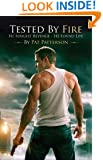 Tested by Fire - He Sought Revenge, He Found Redemption (Christian Suspense Book 4)