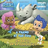 A Friend at the Zoo/Un amigo en el zoologico (Bubble Guppies) (Pictureback(R))
