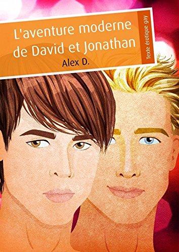 L'aventure moderne de David et Jonathan (érotique gay)