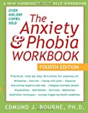 Image of The Anxiety & Phobia Workbook, Fourth Edition