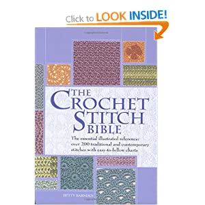 Crochet Stitches Amazon : The Crochet Stitch Bible: Amazon.co.uk: Betty Barnden: 9780873497176 ...