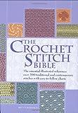 The Crochet Stitch Bible