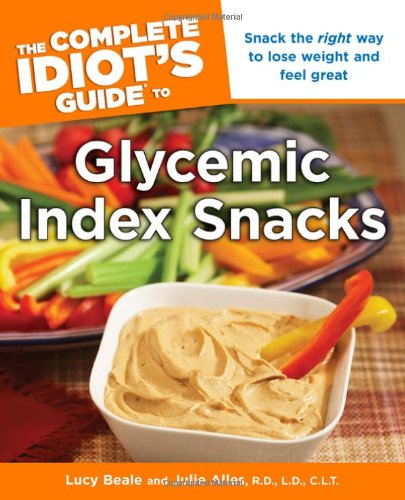 The Complete Idiot'S Guide To Glycemic Index Snacks