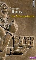 Mésopotamie | La Mésopotamie | Site d'Histoire | Historyweb histoire de la mésopotamie Histoire de la Mésopotamie 51Y3 2B nsKyL