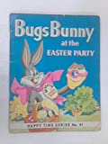 img - for Bugs Bunny at the Easter Party book / textbook / text book