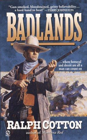 The Badlands (Big Iron Series , No 2), Ralph  Cotton