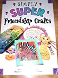 img - for Simply Super Friendship Crafts book / textbook / text book